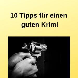 10 Tipps für einen guten Krimi