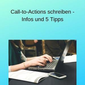 Call-to-Actions schreiben - Infos und 5 Tipps