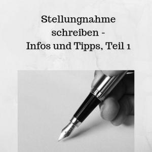 Stellungnahme schreiben - Infos und Tipps, Teil 1