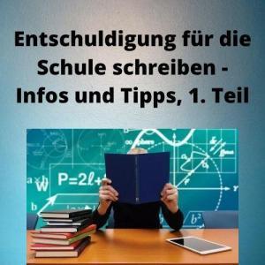 Entschuldigung für die Schule schreiben - Infos und Tipps, 1. Teil