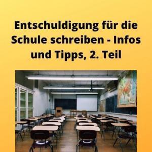 Entschuldigung für die Schule schreiben - Infos und Tipps, 2. Teil
