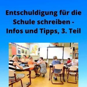 Entschuldigung für die Schule schreiben - Infos und Tipps, 3. Teil