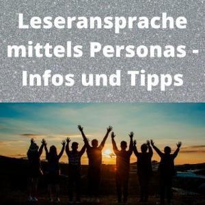 Leseransprache mittels Personas - Infos und Tipps
