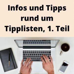Infos und Tipps rund um Tipplisten, 1. Teil